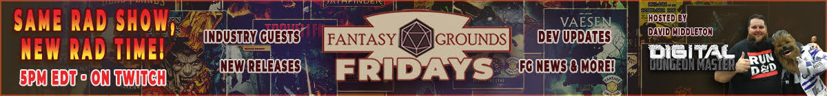 Fantasy Grounds Fridays Pre