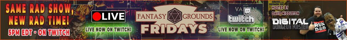Fantasy Grounds Fridays LIVE