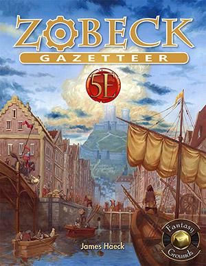 Zobeck Gazetteer for Fantasy Grounds